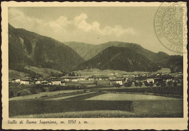 vecchie cartoline - Valle di Rumo superiore (m. 1050) 1944